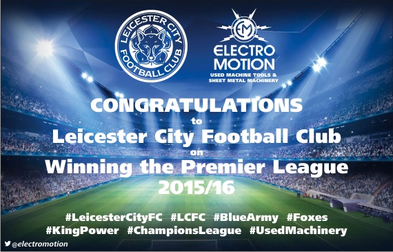 Electro Motion Congratulate LCFC on the Premier Title!